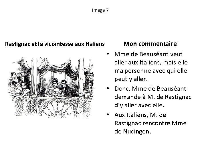 Image 7 Rastignac et la vicomtesse aux Italiens Mon commentaire • Mme de Beauséant