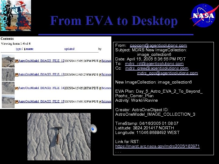 From EVA to Desktop From: capcom@agentisolutions. com Subject: MDRS New Image. Collection: image_collection 6