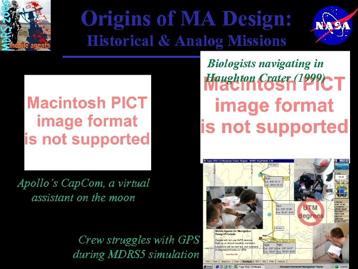 Origins of MA Design: Historical & Analog Missions Biologists navigating in Haughton Crater (1999)
