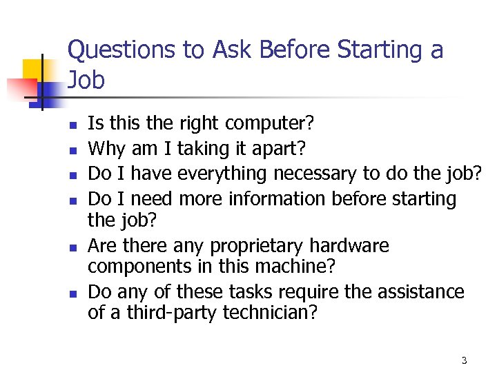 Questions to Ask Before Starting a Job n n n Is this the right