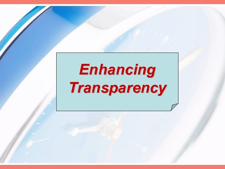 Enhancing Transparency
