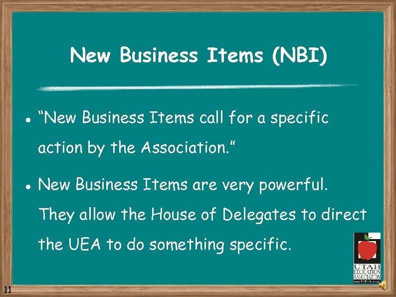 "New Business Items (NBI) l ""New Business Items call for a specific action by"