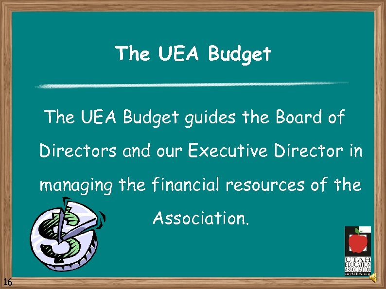 The UEA Budget guides the Board of Directors and our Executive Director in managing