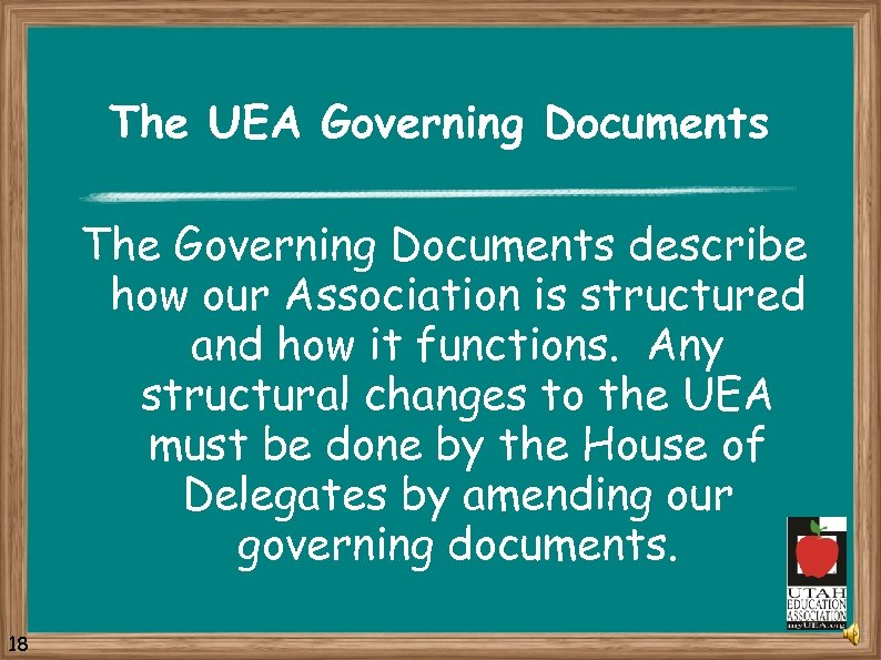 The UEA Governing Documents The Governing Documents describe how our Association is structured and