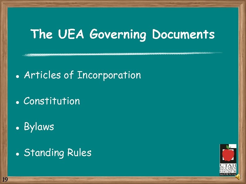 The UEA Governing Documents l l Constitution l Bylaws l 19 Articles of Incorporation