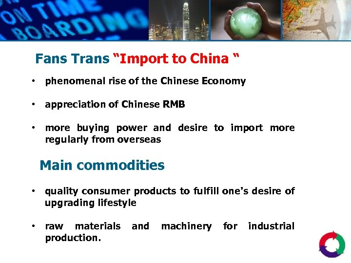 """Fans Trans """"Import to China """" • phenomenal rise of the Chinese Economy •"""