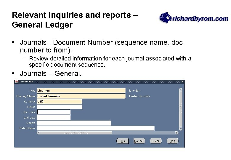 Relevant inquiries and reports – General Ledger • Journals - Document Number (sequence name,