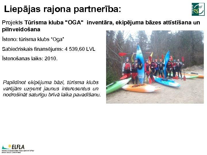 Liepājas rajona partnerība: Projekts Tūrisma kluba