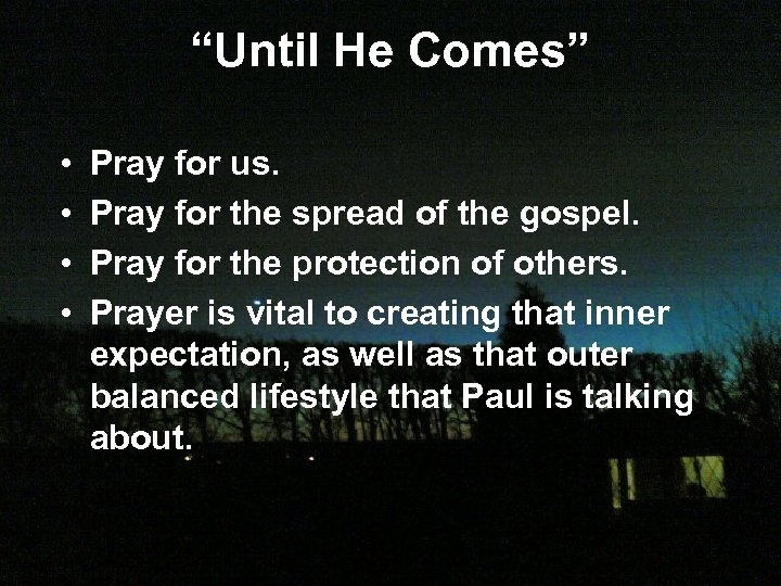 """Until He Comes"" • • Pray for us. Pray for the spread of the"