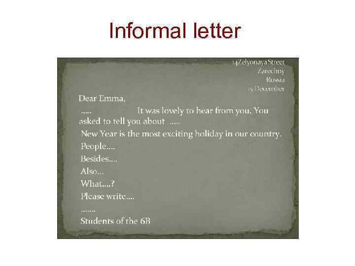 informal letter tell the friend the danger of smoking Informal letter to a friend posted by manjusha filed in business english the most common salutation used in letters to one's family members is 'my dear (name)' note that in informal letters, we address people by their first names surnames are not used here is a sample informal letter.