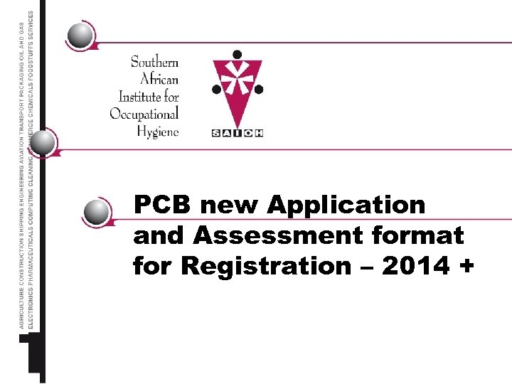 PCB new Application and Assessment format for Registration – 2014 +