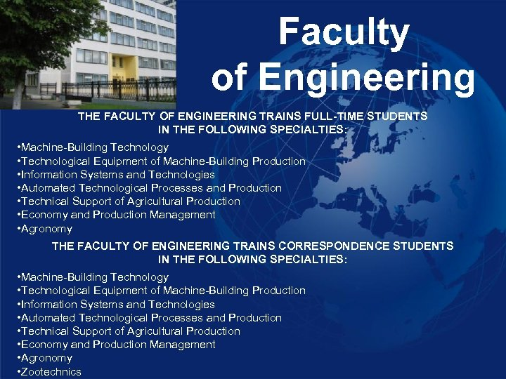 Faculty of Engineering THE FACULTY OF ENGINEERING TRAINS FULL-TIME STUDENTS IN THE FOLLOWING SPECIALTIES: