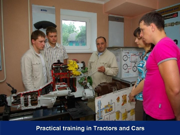 Practical training in Tractors and Cars