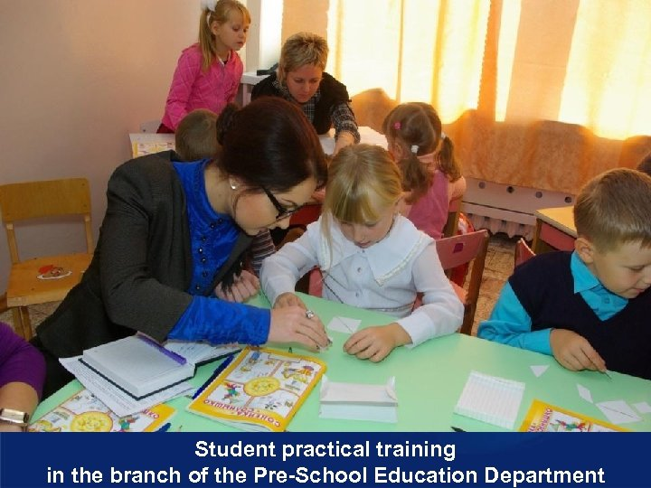 Student practical training in the branch of the Pre-School Education Department