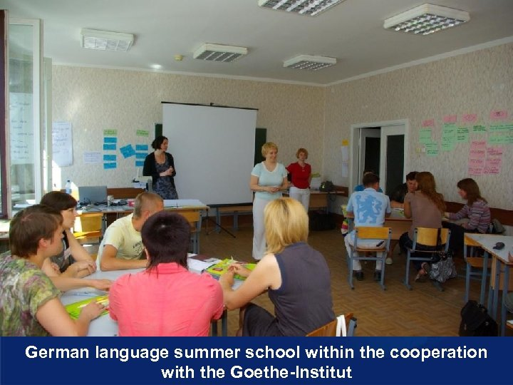German language summer school within the cooperation with the Goethe-Institut