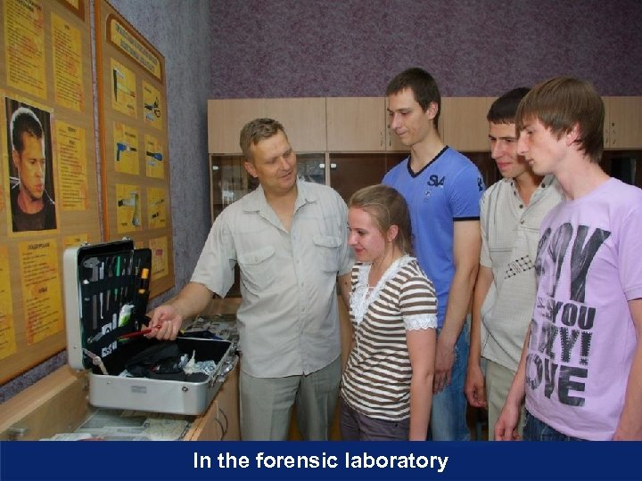 In the forensic laboratory