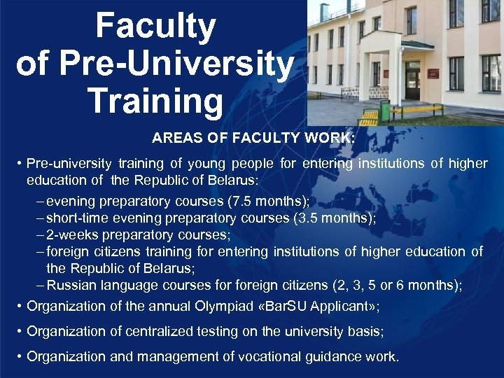 Faculty of Pre-University Training AREAS OF FACULTY WORK: • Рre-university training of young people