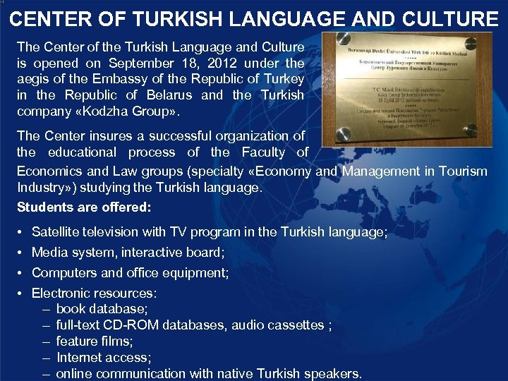 CENTER OF TURKISH LANGUAGE AND CULTURE The Center of the Turkish Language and Culture