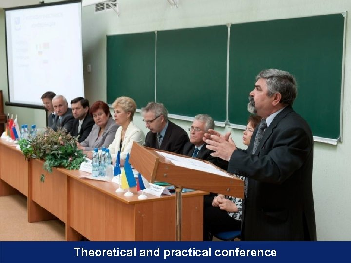 Theoretical and practical conference