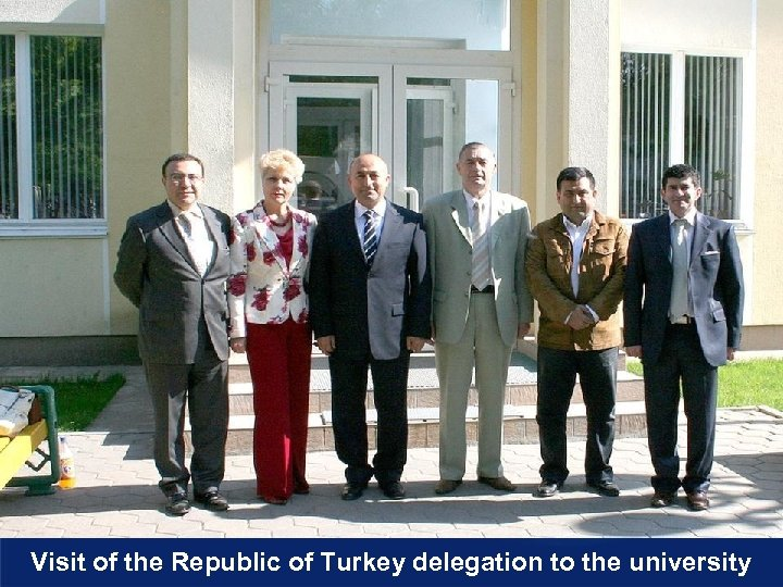 Visit of the Republic of Turkey delegation to the university