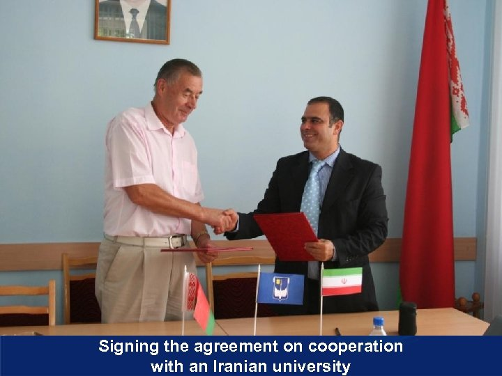 Signing the agreement on cooperation with an Iranian university