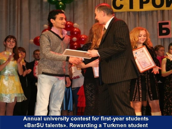 Annual university contest for first-year students «Bar. SU talents» . Rewarding a Turkmen student