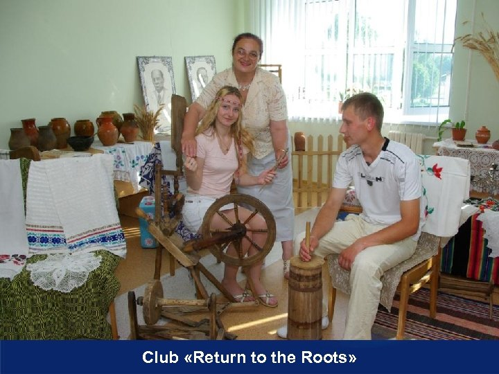Club «Return to the Roots»