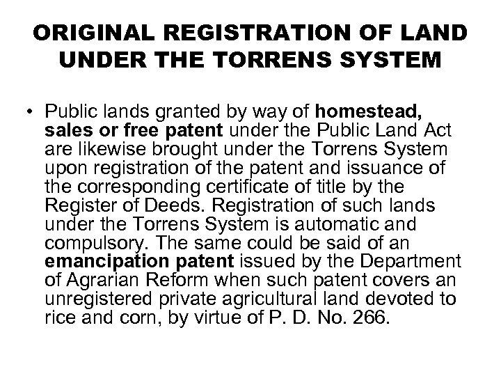 ORIGINAL REGISTRATION OF LAND UNDER THE TORRENS SYSTEM • Public lands granted by way