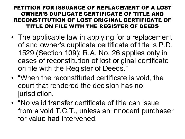 PETITION FOR ISSUANCE OF REPLACEMENT OF A LOST OWNER'S DUPLICATE CERTIFICATE OF TITLE AND