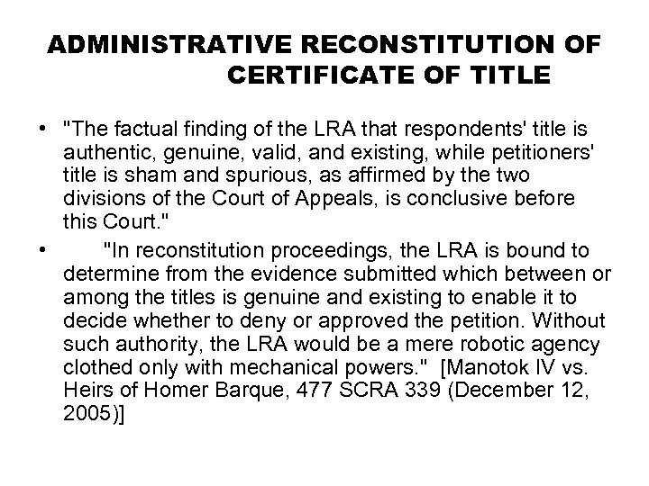 ADMINISTRATIVE RECONSTITUTION OF CERTIFICATE OF TITLE •