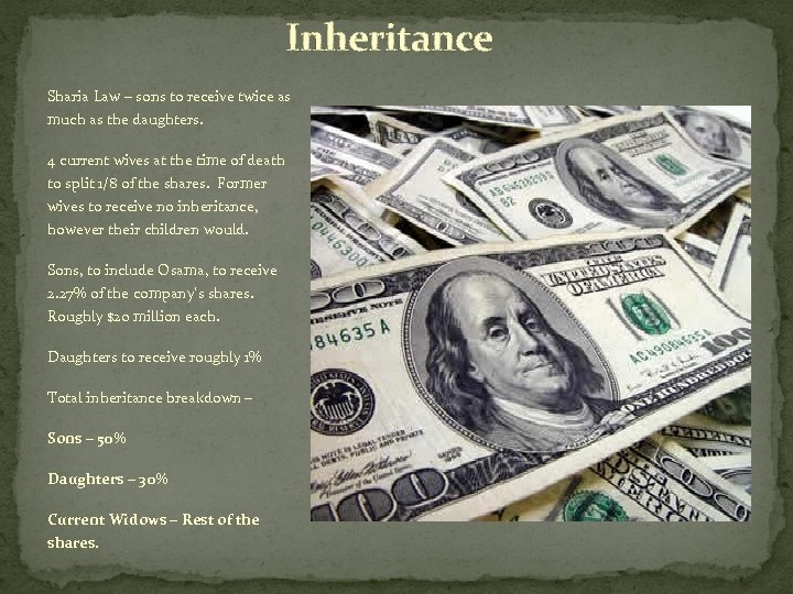 Inheritance Sharia Law – sons to receive twice as much as the daughters. 4