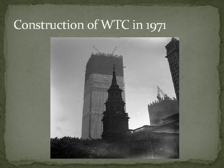 Construction of WTC in 1971