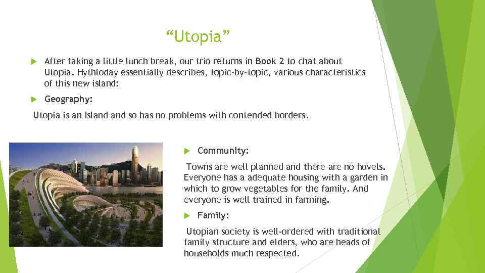 """Utopia"" After taking a little lunch break, our trio returns in Book 2 to"