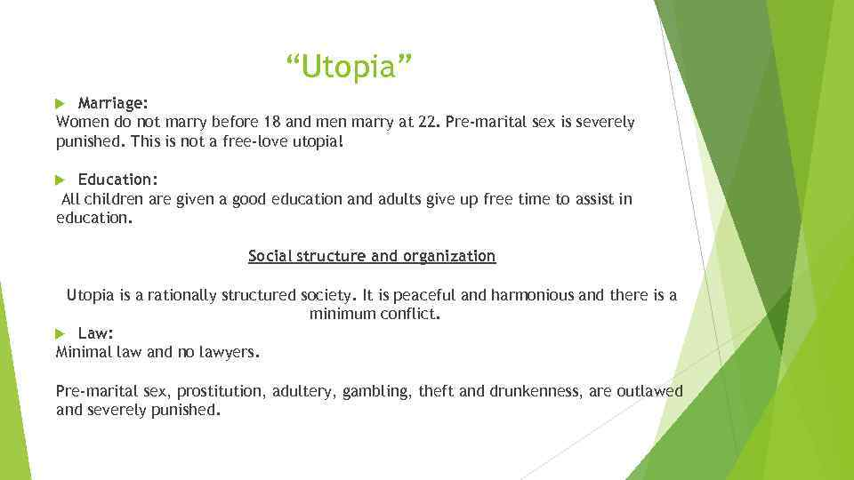 """Utopia"" Marriage: Women do not marry before 18 and men marry at 22. Pre-marital"