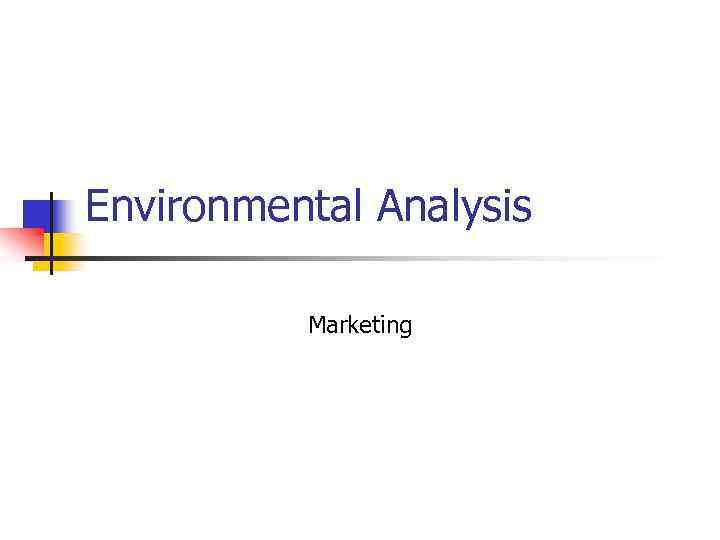 Environmental Analysis Marketing