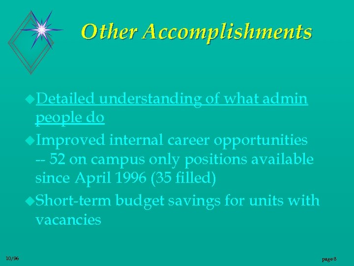 Other Accomplishments u. Detailed understanding of what admin people do u. Improved internal career