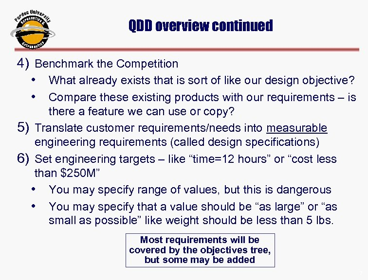 QDD overview continued 4) Benchmark the Competition • What already exists that is sort