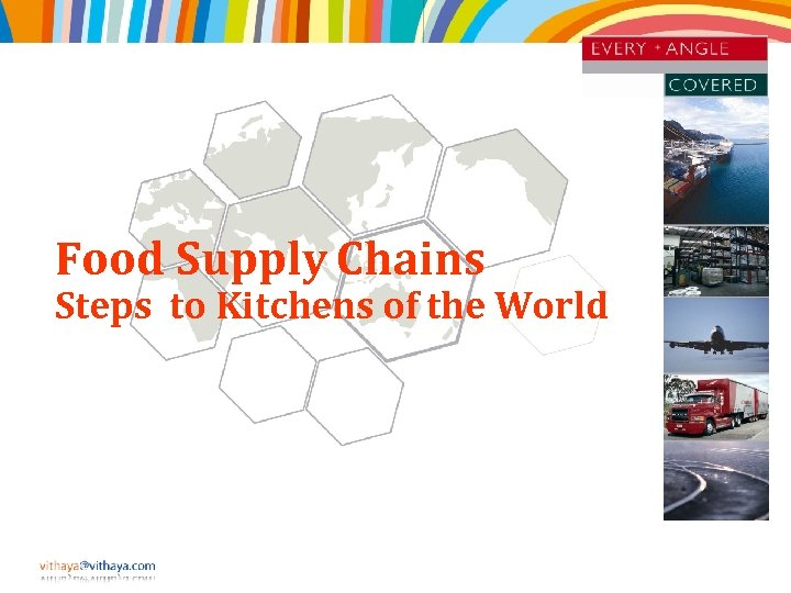 Food Supply Chains Steps to Kitchens of the World