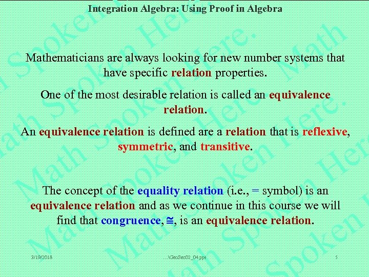 Integration Algebra: Using Proof in Algebra Mathematicians are always looking for new number systems
