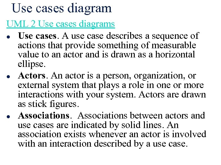 Use cases diagram UML 2 Use cases diagrams l Use cases. A use case
