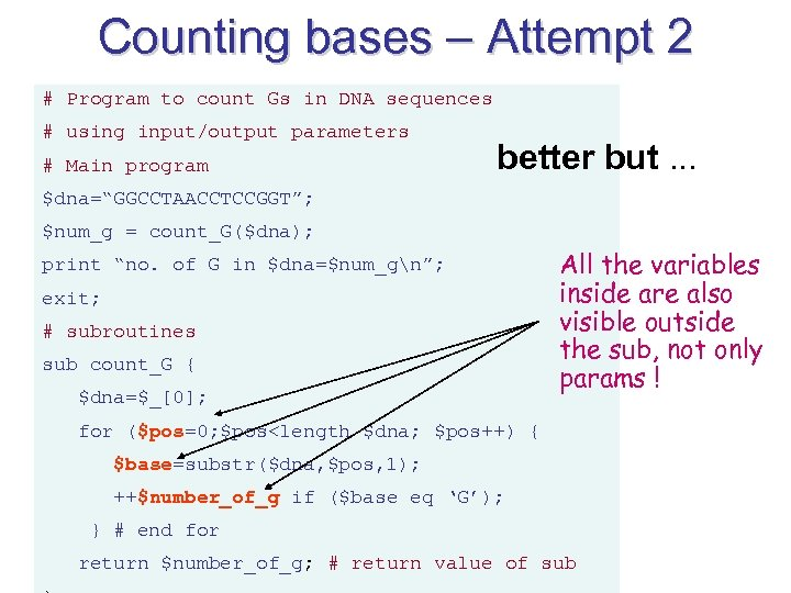 Counting bases – Attempt 2 # Program to count Gs in DNA sequences #