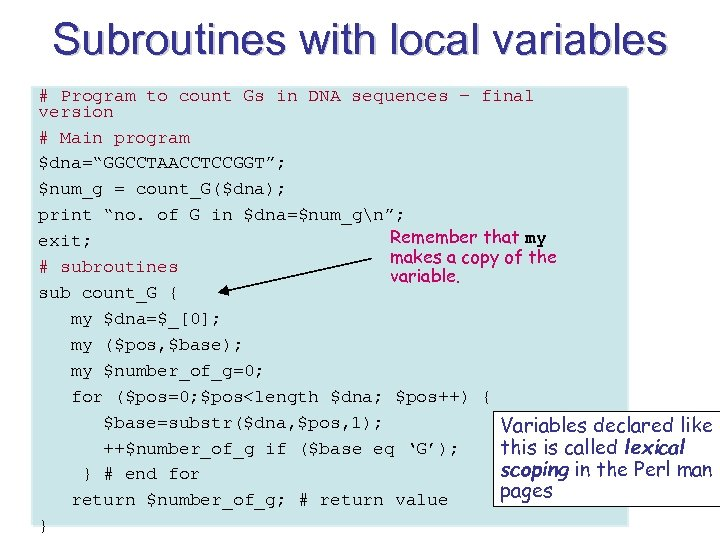 Subroutines with local variables # Program to count Gs in DNA sequences – final