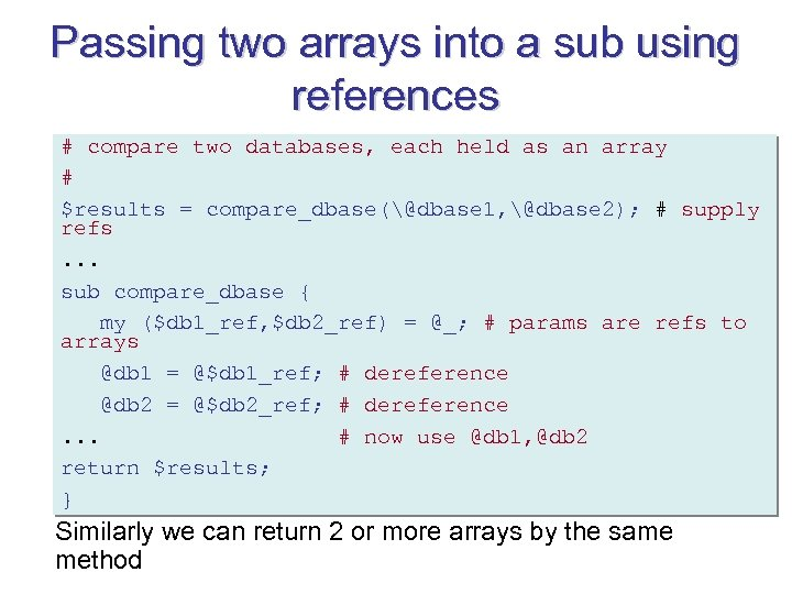 Passing two arrays into a sub using references # compare two databases, each held