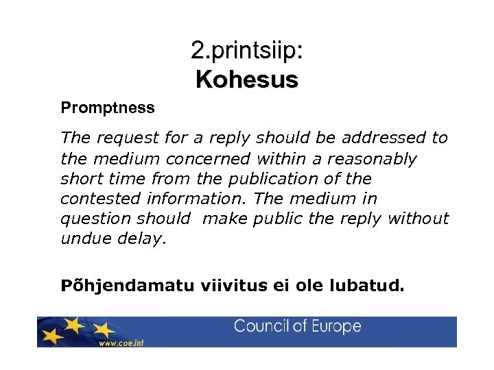 2. printsiip: Kohesus Promptness The request for a reply should be addressed to the