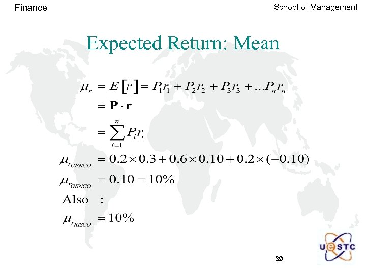 Finance School of Management Expected Return: Mean 39