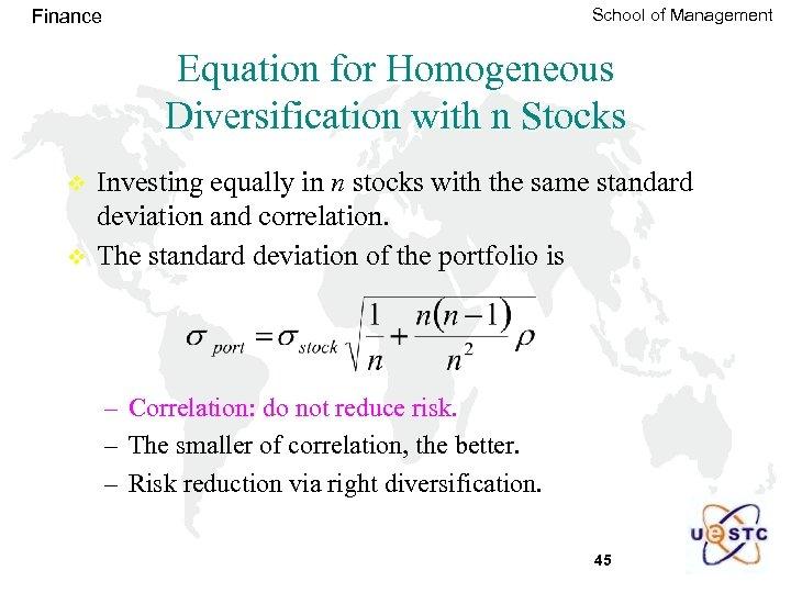 School of Management Finance Equation for Homogeneous Diversification with n Stocks v v Investing