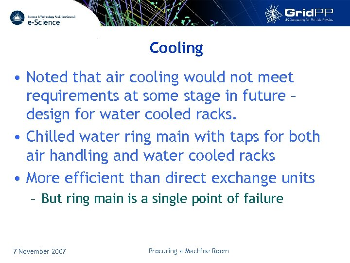 Cooling • Noted that air cooling would not meet requirements at some stage in
