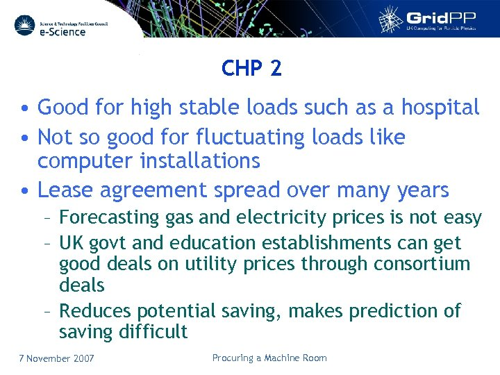 CHP 2 • Good for high stable loads such as a hospital • Not