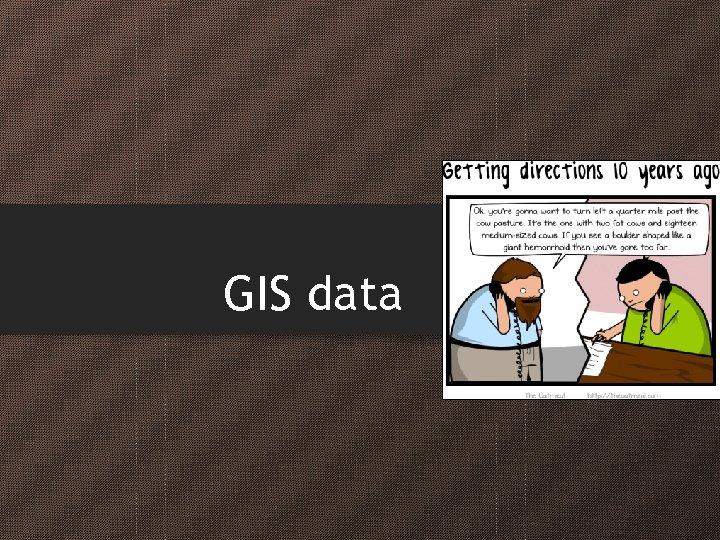 GIS data