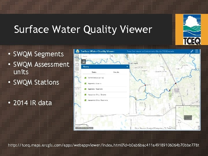 Surface Water Quality Viewer • SWQM Segments • SWQM Assessment units • SWQM Stations